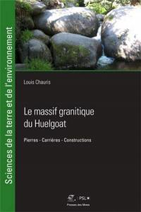 Le massif granitique du Huelgoat
