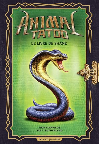 Animal tatoo, Le livre de Shane