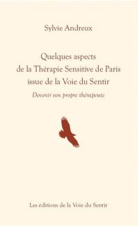 Quelques aspects de la thérapie sensitive de Paris issue de la voie du sentir