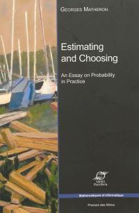 Estimating and choosing