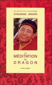La méditation du Dragon