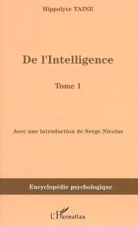 De l'intelligence (1870). Volume 1,