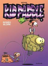 Kid Paddle. Volume 6, Rodéo Blork