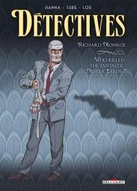 Détectives. Volume 2, Richard Monroe
