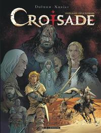 Croisade. Volume 2, Cycle nomade
