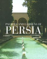 Palaces and gardens of Persia