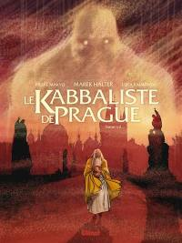 Le kabbaliste de Prague. Volume 1,