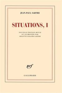 Situations. Volume 1, Février 1938-septembre 1944