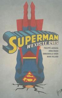 Superman n'existe pas