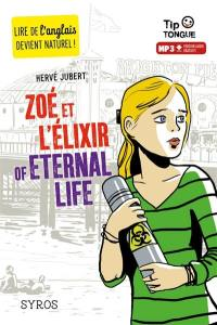 Zoé et l'élixir of eternal life