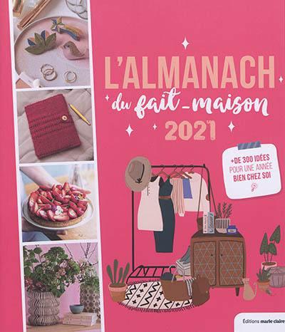 Livre : Almanach 2021 du fait maison - Editions Marie-Claire