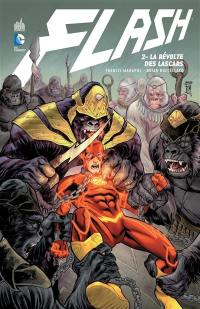 Flash. Volume 2, La révolte des lascars