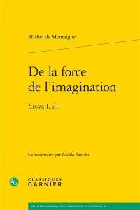 De la force de l'imagination