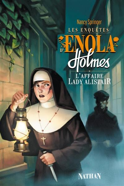 Les enquêtes d'Enola Holmes. Volume 2, L'affaire lady Alistair