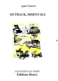 Outback, disent-ils