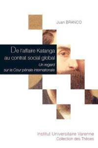 De l'affaire Katanga au contrat social global