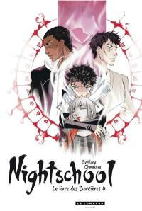 Nightschool. Volume 4,