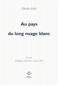 Journal. Volume 8, Au pays du long nuage blanc