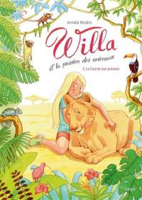 Willa et la passion des animaux. Volume 3,