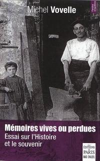Mémoires vives ou perdues