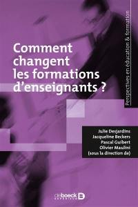 Comment changent les formations d'enseignants ?