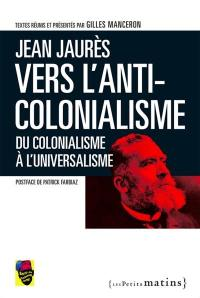 Vers l'anti-colonialisme