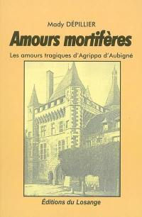 Amours mortifères