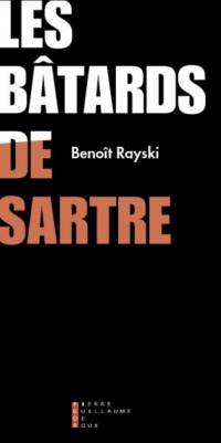 Les bâtards de Sartre