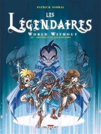 Les Légendaires. Volume 19, World without