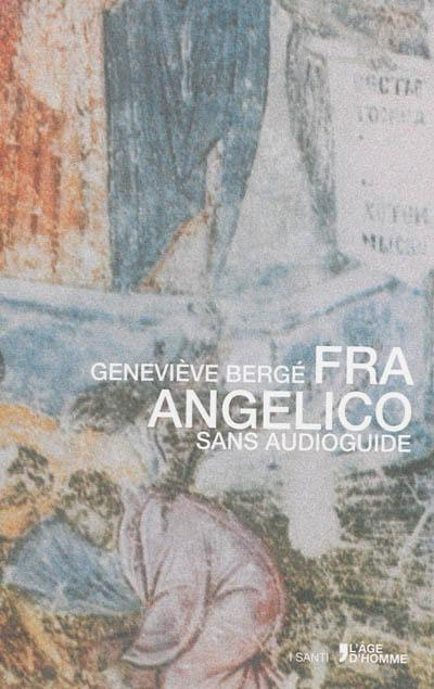 Fra Angelico sans audioguide