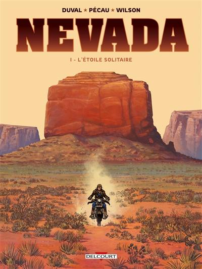 Nevada. Volume 1, L'étoile solitaire