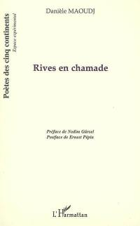 Rives en chamade