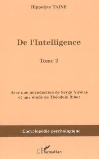 De l'intelligence (1870). Volume 2,