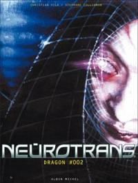Neurotrans. Volume 2, Dragon