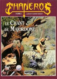 Thanéros. Volume 1, Le Chant du majordome