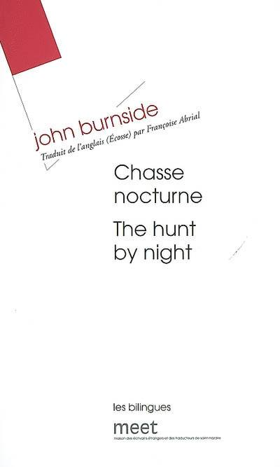 Chasse nocturne = The hunt by night