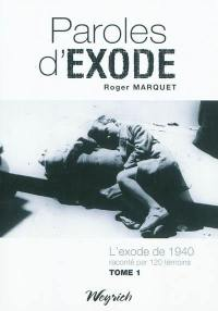 Paroles d'exode. Volume 1,