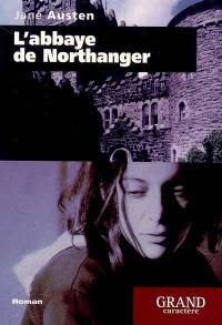 L'abbaye de Northanger (Catherine Morland)