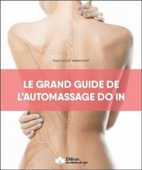 Le grand guide de l'automassage do in