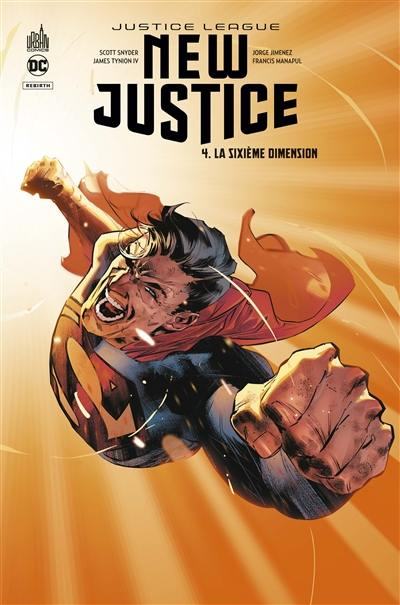 New justice. Volume 4, La sixième dimension