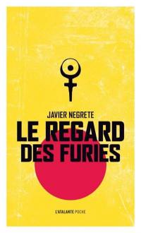 Le regard des furies