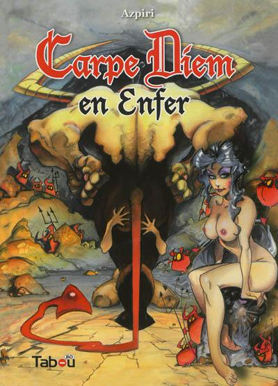 Carpe Diem en enfer