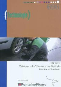 Technologie : 1re et Term Bac Pro 3 ans maintenance automobile