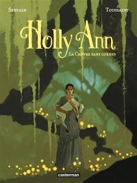 Holly Ann. Volume 1, La chèvre sans cornes