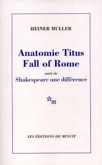 Anatomie Titus fall of Rome