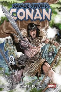 Savage sword of Conan. Volume 2, Conan le joueur