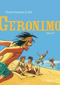 Geronimo. Volume 2,