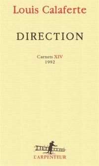 Carnets. Volume 14, Direction