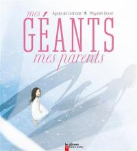 Mes géants, mes parents