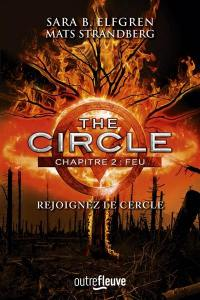 The circle. Volume 2, Feu